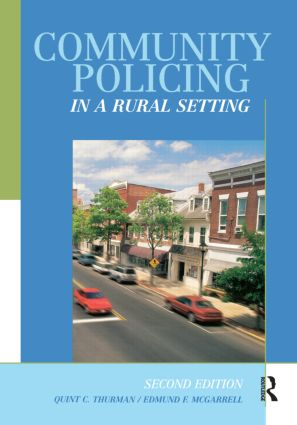 Community Policing in a Rural Setting: 2nd Edition (Paperback) book cover