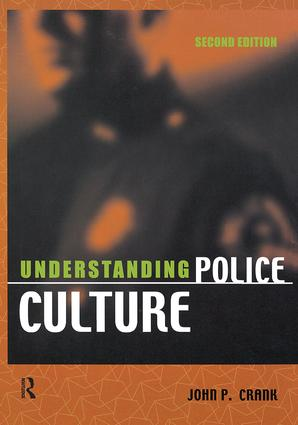 Understanding Police Culture: 2nd Edition (Paperback) book cover