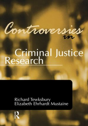 Controversies in Criminal Justice Research: 1st Edition (Paperback) book cover
