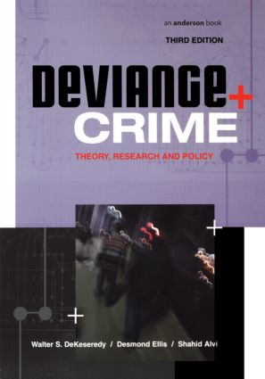 Deviance and Crime: Theory, Research and Policy, 3rd Edition (Paperback) book cover