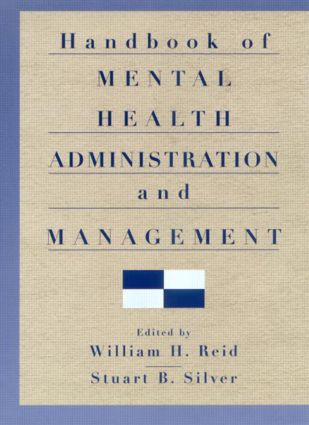 Handbook of Mental Health Administration and Management (Hardback) book cover
