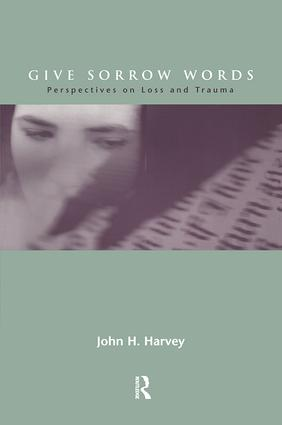 Give Sorrow Words: Perspectives on Loss and Trauma, 1st Edition (Paperback) book cover