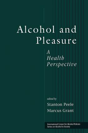 Alcohol and Pleasure: A Health Perspective (Hardback) book cover