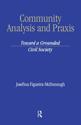 Community Analysis and Practice: Toward a Grounded Civil Society, 1st Edition (Hardback) book cover