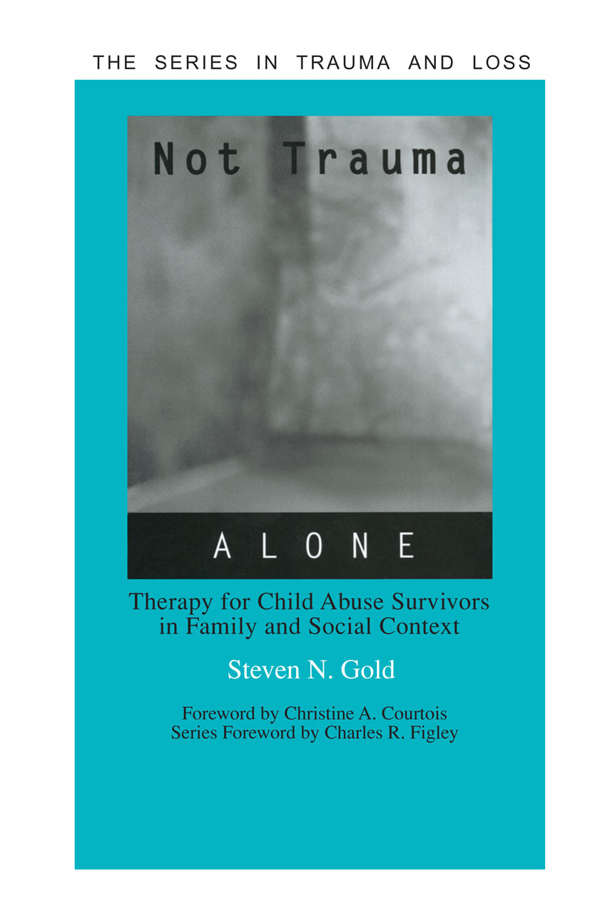 Not Trauma Alone: Therapy for Child Abuse Survivors in Family and Social Context (Hardback) book cover