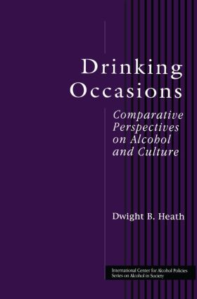 Drinking Occasions: Comparative Perspectives on Alcohol and Culture (Hardback) book cover