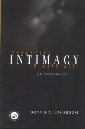 Enhancing Intimacy in Marriage: A Clinician's Guide (Hardback) book cover