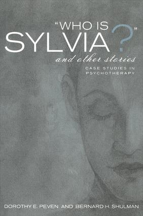 Who Is Sylvia? and Other Stories: Case Studies in Psychotherapy, 1st Edition (Paperback) book cover