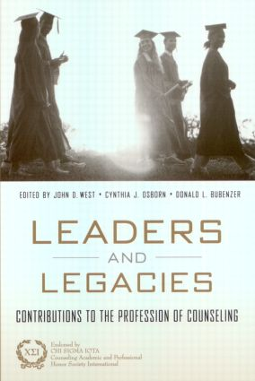 Leaders and Legacies: Contributions to the Profession of Counseling, 1st Edition (Paperback) book cover