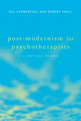 Post-Modernism for Psychotherapists: A Critical Reader, 1st Edition (Paperback) book cover