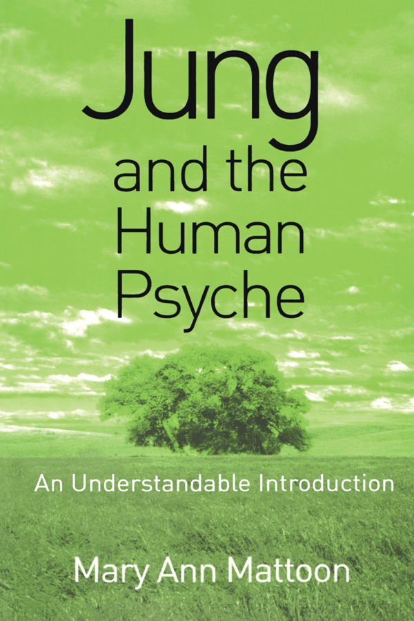 Jung and the Human Psyche: An Understandable Introduction, 1st Edition (Paperback) book cover