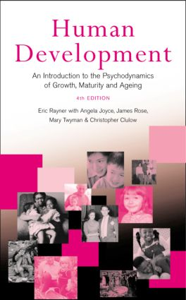 Human Development: An Introduction to the Psychodynamics of Growth, Maturity and Ageing, 4th Edition (Paperback) book cover
