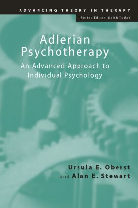 Adlerian Psychotherapy: An Advanced Approach to Individual Psychology book cover