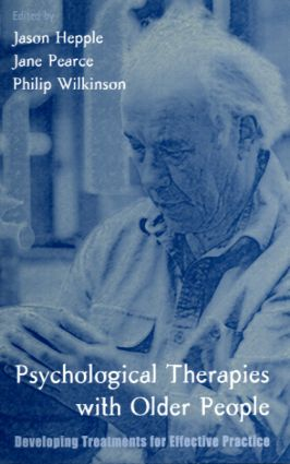 Psychological Therapies with Older People: Developing Treatments for Effective Practice (Paperback) book cover