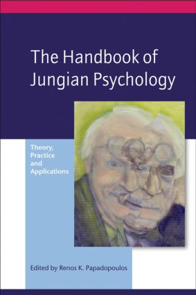 The Handbook of Jungian Psychology: Theory, Practice and Applications, 1st Edition (Paperback) book cover