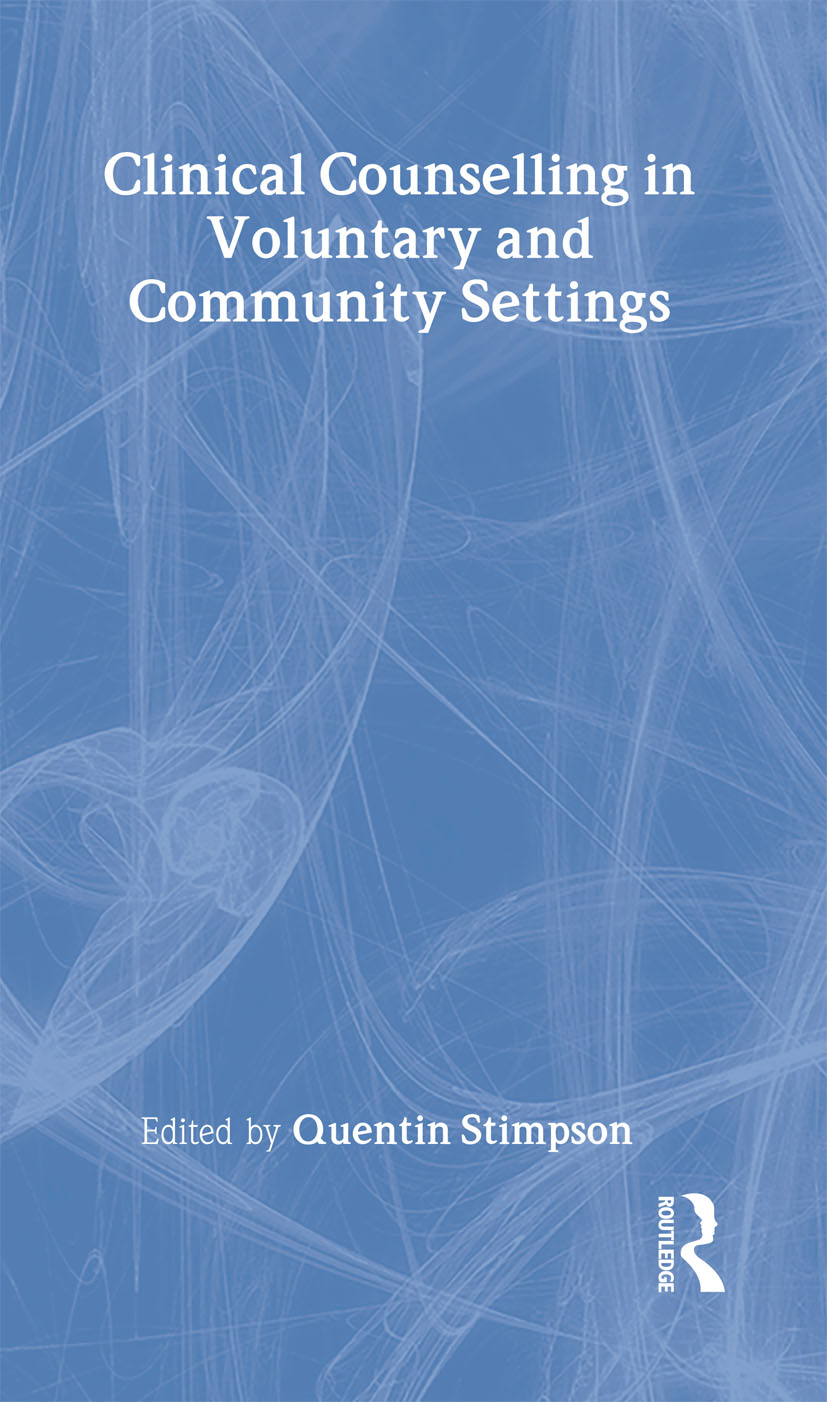 Clinical Counselling in Voluntary and Community Settings book cover