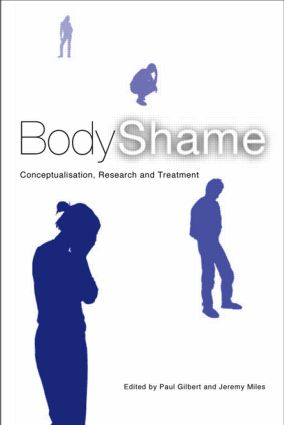 Body Shame: Conceptualisation, Research and Treatment (Paperback) book cover