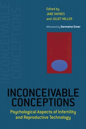 Inconceivable Conceptions: Psychological Aspects of Infertility and Reproductive Technology, 1st Edition (Paperback) book cover