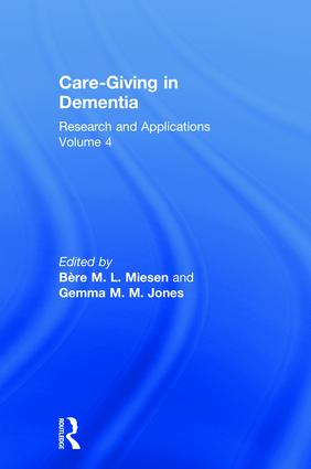 Care-Giving in Dementia: Research and Applications Volume 4 (Paperback) book cover