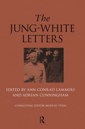 The Jung-White Letters: 1st Edition (Hardback) book cover