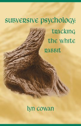 Tracking the White Rabbit: A Subversive View of Modern Culture, 1st Edition (Paperback) book cover