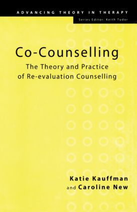 Co-Counselling: The Theory and Practice of Re-evaluation Counselling (Paperback) book cover