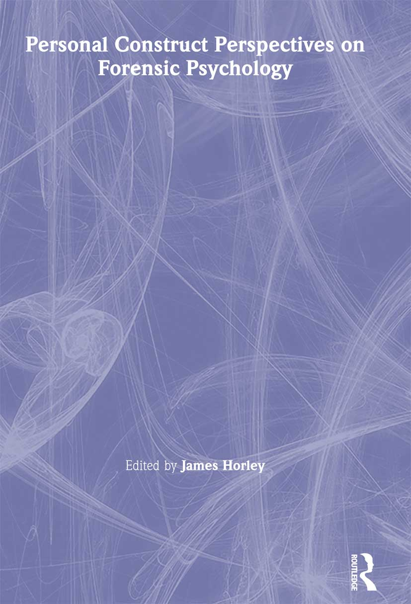 Personal Construct Perspectives on Forensic Psychology: 1st Edition (Paperback) book cover