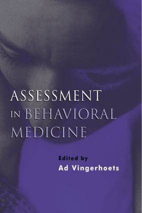 Assessment in Behavioral Medicine: 1st Edition (Paperback) book cover