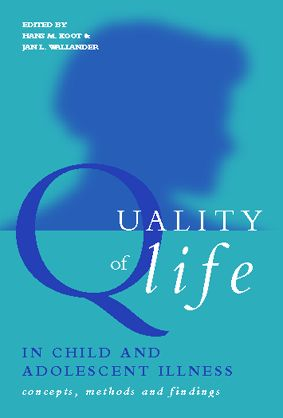 Quality of Life in Child and Adolescent Illness: Concepts, Methods and Findings (Paperback) book cover