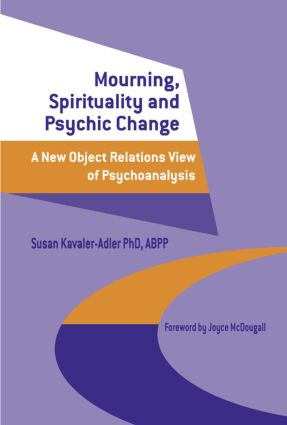 A new metapsychology for clinical phenomenology and psychic health