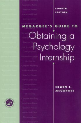 Megargee's Guide to Obtaining a Psychology Internship: 4th Edition (Paperback) book cover