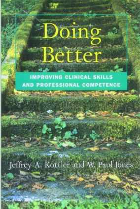 Doing Better: Improving Clinical Skills and Professional Competence (Paperback) book cover
