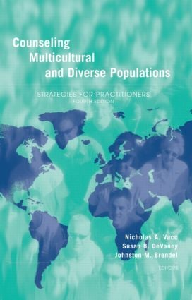 Counseling Multicultural and Diverse Populations: Strategies for Practitioners, Fourth Edition, 4th Edition (Hardback) book cover