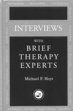 Interviews With Brief Therapy Experts: 1st Edition (Hardback) book cover
