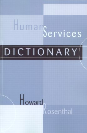 Human Services Dictionary: 1st Edition (Paperback) book cover