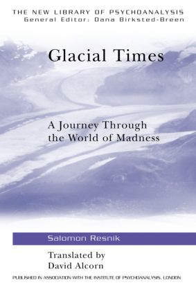 Glacial Times: A Journey through the World of Madness (Paperback) book cover