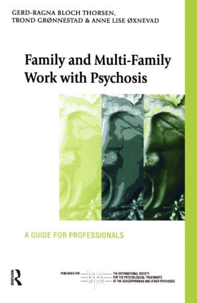 Family and Multi-Family Work with Psychosis: A Guide for Professionals (Paperback) book cover