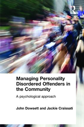 Managing Personality Disordered Offenders in the Community: A Psychological Approach (Paperback) book cover