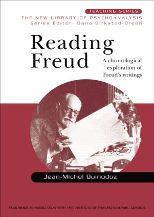 Reading Freud: A Chronological Exploration of Freud's Writings book cover
