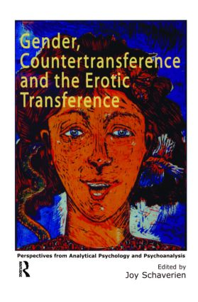 Gender, Countertransference and the Erotic Transference: Perspectives from Analytical Psychology and Psychoanalysis (Paperback) book cover