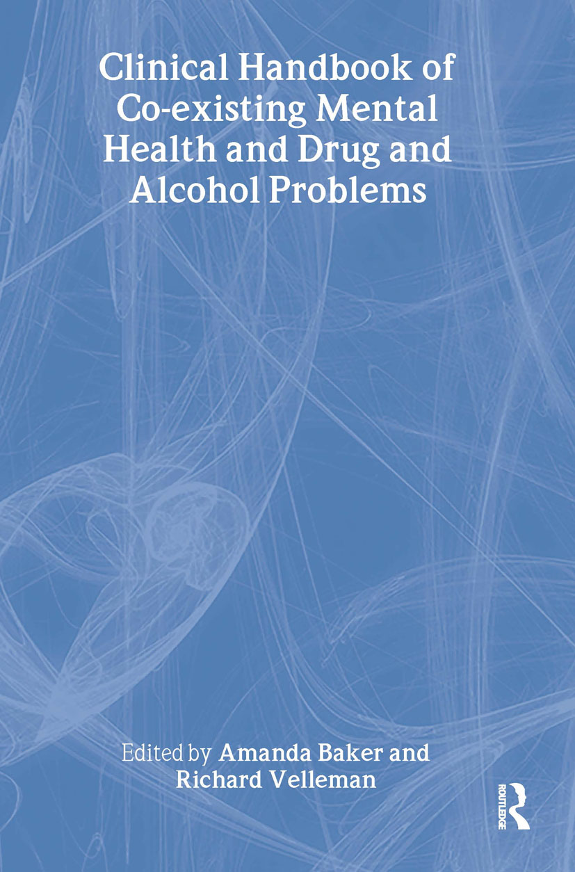 Clinical Handbook of Co-existing Mental Health and Drug and Alcohol Problems (Hardback) book cover
