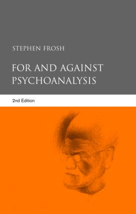 For and Against Psychoanalysis