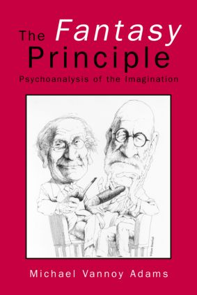 The Fantasy Principle: Psychoanalysis of the Imagination (Paperback) book cover