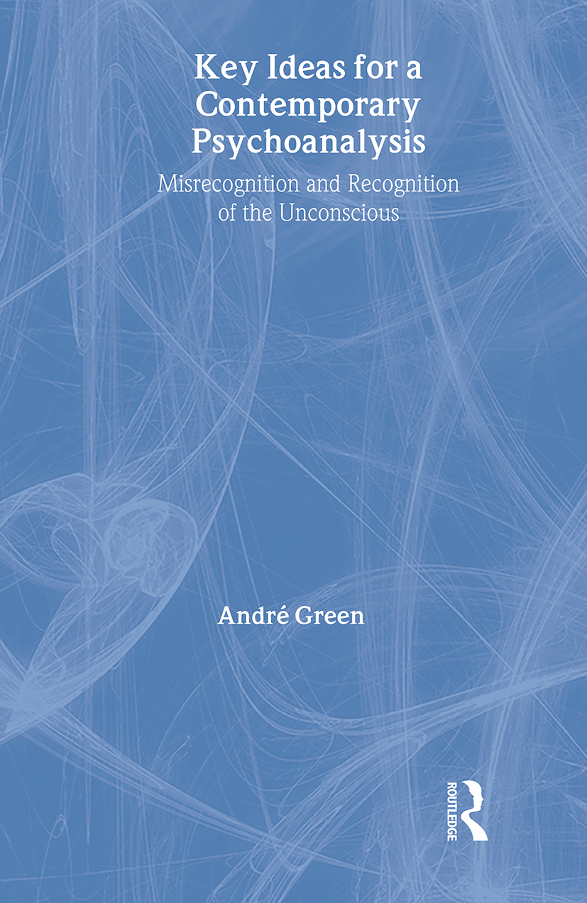 Key Ideas for a Contemporary Psychoanalysis: Misrecognition and Recognition of the Unconscious book cover