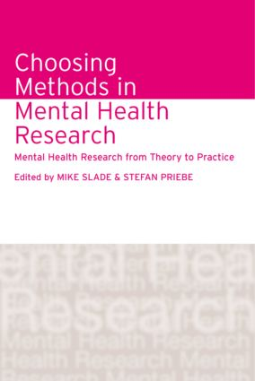 Choosing Methods in Mental Health Research: Mental Health Research from Theory to Practice (Hardback) book cover