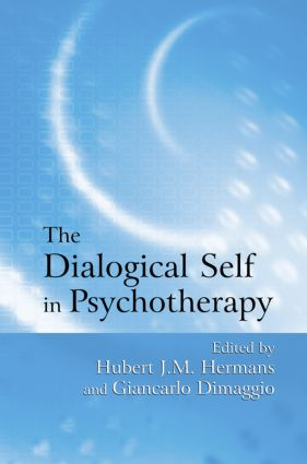 The Dialogical Self in Psychotherapy: An Introduction (Hardback) book cover