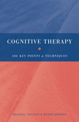 Cognitive Therapy: 100 Key Points and Techniques book cover