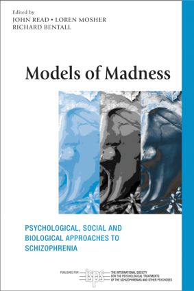 Models of Madness: Psychological, Social and Biological Approaches to Schizophrenia book cover