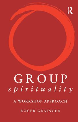 Group Spirituality: A Workshop Approach (Paperback) book cover