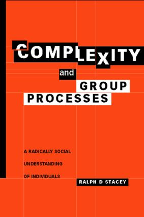 Complexity and Group Processes: A Radically Social Understanding of Individuals (Hardback) book cover